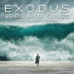 Exodus Gods And Kings Alberto Iglesias Movie Music Uk