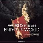 wordsforanendoftheworld